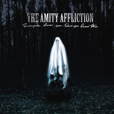 Albumcover: The Amity Affliction - Everyone Loves You Once You Leave Them